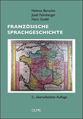 Französische Sprachgeschichte: 2., überarbeitete und ergänzte Auflage.