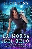 La Morsa Del Gelo (Italian Edition)