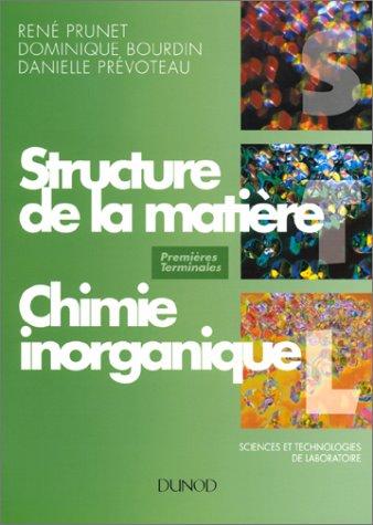 Structure de la matière : Chimie inorganique, premières et terminales STL