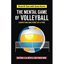 The Mental Game of Volleyball (Masters of The Mental Game Book 19) (English Edition)