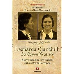 Leonarda Cianciulli. La saponificatrice (Crimini & criminali)