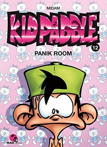 Kid Paddle T12 - Panik Room de Midam (2011) Relié