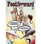 By Goldsmith, Marshall [ Feedforward ] [ FEEDFORWARD ] Dec - 2012 { Paperback }