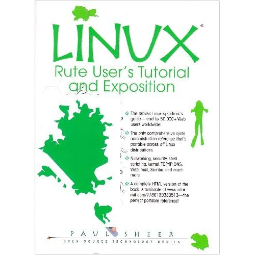 [Linux: Rute User's Tutorial and Exposition] [By: Sheer, Paul] [October, 2001]