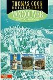 Thomas Cook Reiseführer, Vancouver und Britisch-Columbia