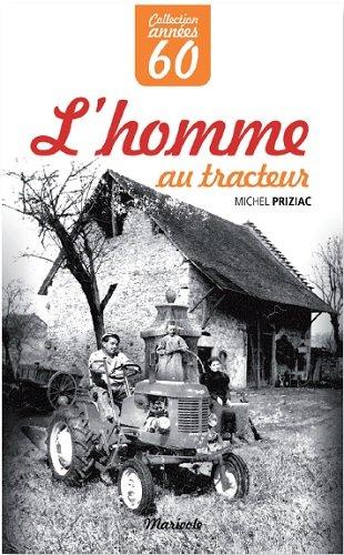 L'homme au tracteur par Michel Priziac