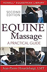 Equine Massage: A Practical Guide