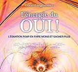 L'énergie du Oui ! - Livre audio 2 CD