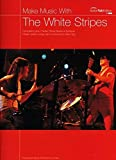 Make Music with the White Stripes: (Guitar Tab) - Best Reviews Guide