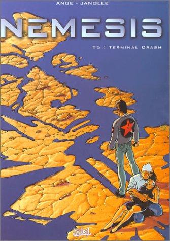 Némésis, tome 5 : Terminal crash