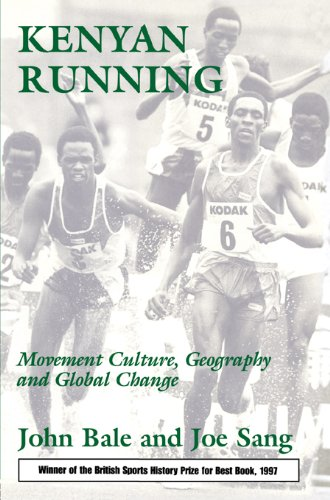 Kenyan Running: Movement Culture, Geography and Global Change (English Edition) por John Bale