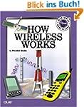 How Wireless Works (How It Works Seri...