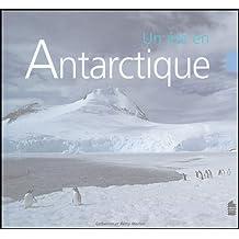 Un été en Antarctique
