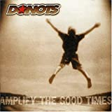 Amplify the Good Times/Basis