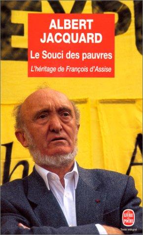 LE SOUCI DES PAUVRES. L'héritage de François d'Assise