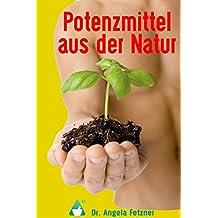 Potenzmittel aus dem Pflanzenreich
