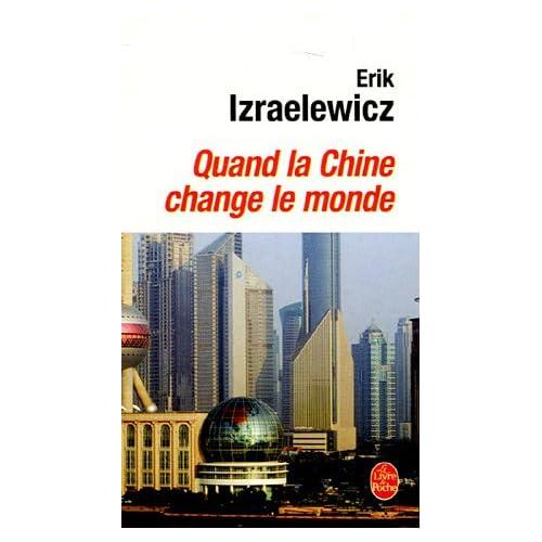 Quand la Chine change le monde