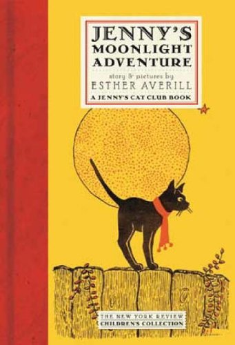 Jenny's Moonlight Adventure (New York Review Children's Collection, a Jenny's Cat Club (York Halloween Abenteuer New)