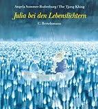 Julia bei den Lebenslichtern - Angela Sommer-Bodenburg