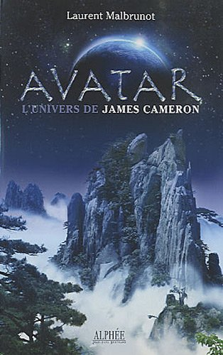Avatar : L'univers de James Cameron