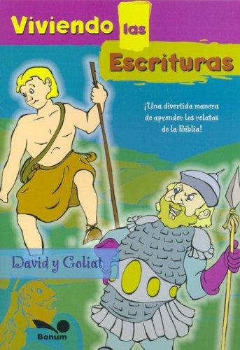 David Y Goliat/David and Goliath (Viviendo Las Escrituras/Living the Scriptures) por Paula Casey
