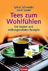 Tees zum Wohlfühlen: Die besten und wirkungsvollsten Rezepte