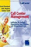Call Center Management: Leitfaden für Aufbau