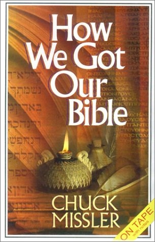 How We Got Our Bible: Briefing Package [With Supplemental Notes] (Koinonia House Commentaries)
