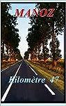 Kilomètre 47 par MANOZ