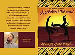 Descargar gratis A Capoeira é pra vc!: Venha descobrir porquê PDF