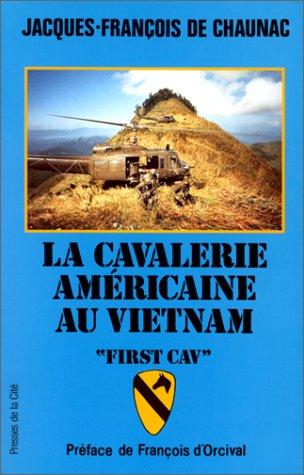 La cavalerie américaine au Vietnam : La First Cav