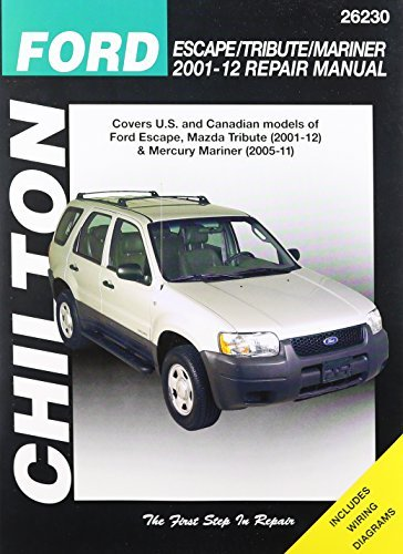 Chilton Total Car Care Ford Escape/Tribute/Mariner 2001-2012 Repair Manual by Chilton (April 01,2014)