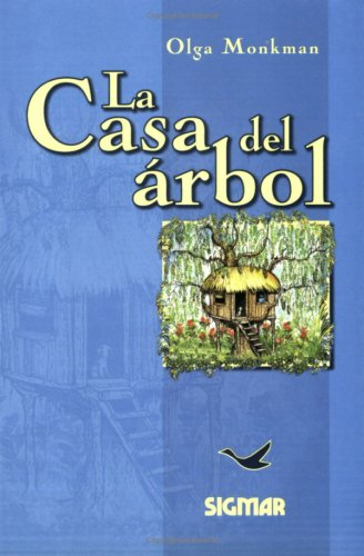 La Casa Del Arbol/The Tree House: Nivel 1/Level 1 (Suenos de Papel) por Olga Monkman