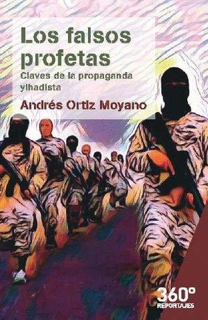 Los falsos profetas: Claves de la propaganda yihadista (Reportajes 360)
