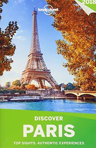 Lonely Planet Discover Paris 2018 por Lonely Planet