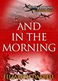 And in the Morning by Elizabeth Darrell