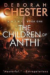 The Children of Anthi: Anthi - Book One