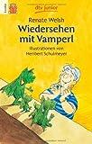 Wiedersehen mit Vamperl von Welsh. Renate (1998) Taschenbuch