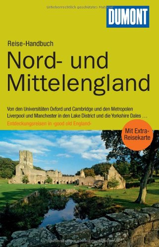 DuMont Reise-Handbuch Reiseführer Nord- und Mittel-England