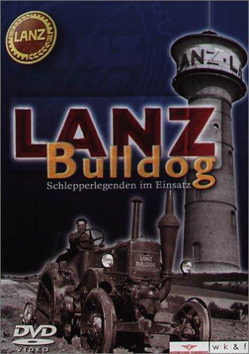Lanz Bulldog - Schlepperlegenden im Einsatz