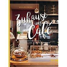 Zuhause im Café: Ein koffeinhaltiger Spaziergang durch München