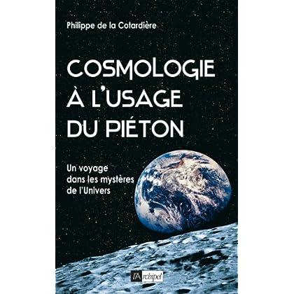 Cosmologie à l usage du piéton (Guide)