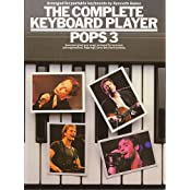 The Complete Keyboard Player Pops: Vol 3