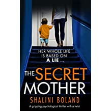 The Secret Mother: A gripping psychological thriller with a twist (English Edition)