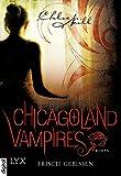 'Chicagoland Vampires - Frisch gebissen (Chicagoland-Vampires-Reihe 1)' von Chloe Neill