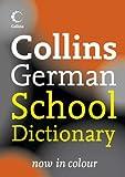 Collins German School Dictionary (Collins School)