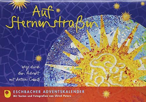 Auf Sternenstraßen: Eschbacher Adventskalender por Ulrich Peters
