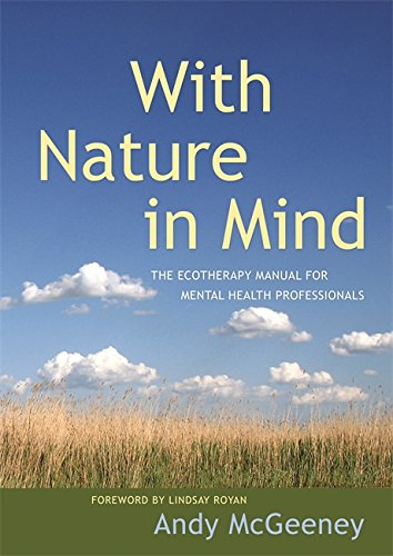 With Nature in Mind: The Ecotherapy Manual for Mental Health Professionals (English Edition) Allied Zinn