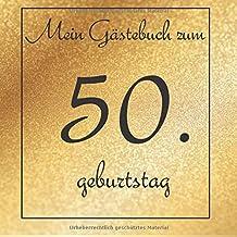 Suchergebnis Auf Amazon De Fur 50 Geburtstag Ratgeber Bucher
