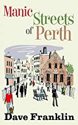 Manic Streets of Perth: An Australian Comedy